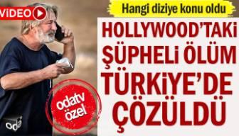 Hollywood'taki şüpheli ölüm Türkiye'de çözüldü, hangi diziye konu oldu