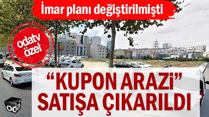 """AKP'li belediye """"kupon araziyi"""" satışa çıkardı"""