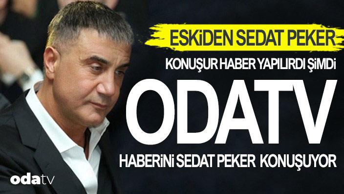 Eskiden Sedat Peker konuşur haber yapılırdı, şimdi Odatv haberini Sedat Peker konuşuyor