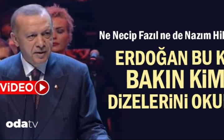 Ne Necip Fazıl ne de Nazım Hikmet… Erdoğan bakın bu kez kimin dizelerini okudu