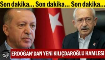 SON DAKİKA | Erdoğan'dan yeni Kılıçdaroğlu hamlesi